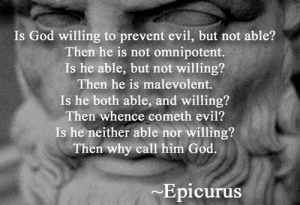 Eeeh... Maybe not Epicurus, but you get it